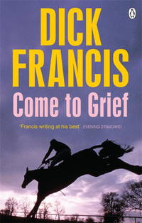 image of Come To Grief (Francis Thriller)