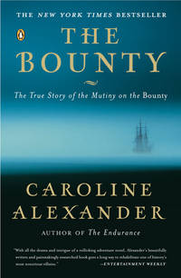 The Bounty - The True Story of the Mutiny on the Bounty