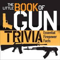 THE BOOK OF GUN TRIVIA