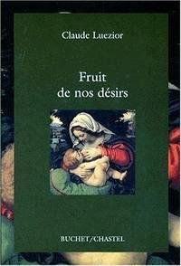 Fruit de nos desirs (French Edition)