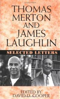 Thomas Merton and James Laughlin : selected letters / edited by David D. Cooper