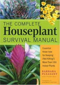 COMPLETE HOUSEPLANT SURVIVAL MANUAL