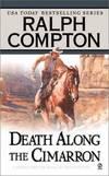 image of Death Along the Cimarron (Ralph Compton Novels)