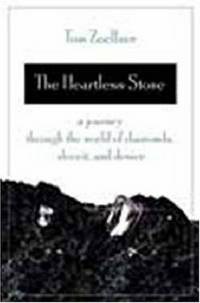 The Heartless Stone. A Journey Through the World of Diamonds, Deceit, and Desire