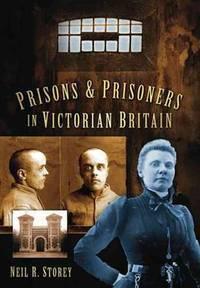 Prison & Prisoners in Victorian Britain