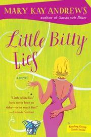 Little Bitty Lies: A Novel by Andrews, Mary Kay