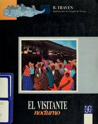 El Visitante Nocturno by B. Traven - Paperback - 1991 - from ThriftBooks (SKU: G9681636694I4N00)