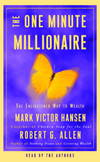 image of The One Minute Millionaire: The Enlightened Way to Wealth