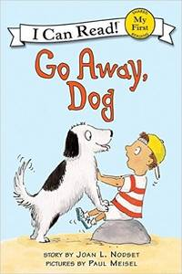 Go Away Dog (An I Can Read Book Picture Book)