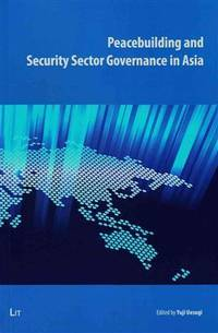 Peacebuilding and Security Sector Governance in Asia