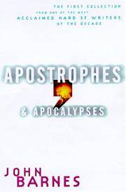 Apostrophes & Apocalypses: the First Collection From One of the Most Acclaimed Sf Writers of the Dec