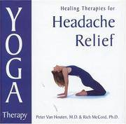 Yoga Therapy for Headache Relief: Healing Therapies