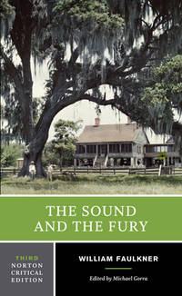 image of The Sound and the Fury (Third Edition)  (Norton Critical Editions)
