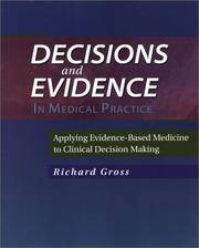 Decisions and Evidence in Medical Practice: Applying Evidence-Based Medicine to Clinical Decision Making, 1e