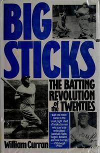 Big Sticks: The Batting Revolution of the Twenties-Mitts