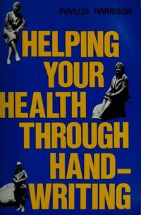 Helping Your Health Through Handwriting (Paperback)