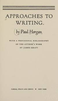 Approaches to Writing: reflections & notes on the art of writing from a career of half a century; with a provisional bibliography of the author's work