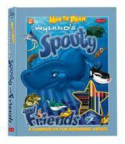 Wyland's Spouty And Friends Drawing Book And Kit