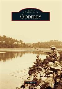 Images of America: Godfrey