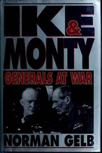 Ike and Monty: Generals at War