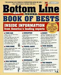 The Bottom Line Personal Book of Bests: Inside Information from America's Leading Experts