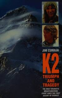 K2 : Triumph and Tragedy