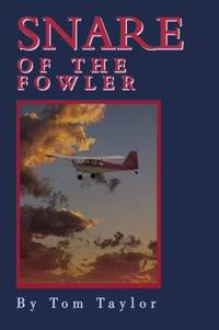 Snare of the Fowler by Tom Taylor  - Paperback  - 2002-02-18  - from Ergodebooks (SKU: DADAX059521469X)