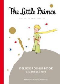 image of The Little Prince:  Deluxe Pop-Up Book: Unabridged Text