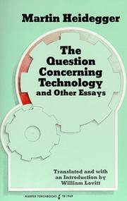 Question Concerning Technology and Other Essays