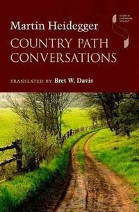 image of Country Path Conversations (Studies in Continental Thought)