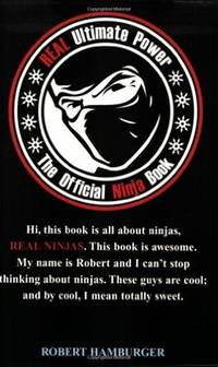 REAL Ultimate Power: The Official Ninja Book