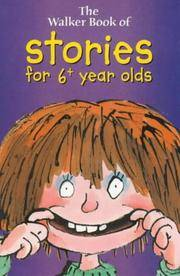 The Walker Book of Stories for 6+ Year Olds