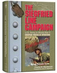 The Siegfried Line Campaign by MacDonald, Charles B