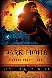 Dark Hour (Serpent Moon Trilogy)