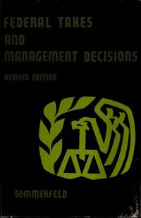 Federal Taxes and Management Decisions