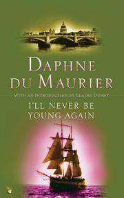 I\'Ll Never Be Young Again