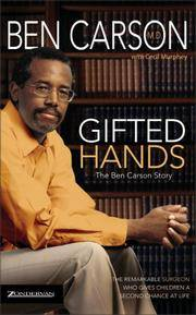 Gifted Hands: The Ben Carson Story by  Cecil Murphey Ben Carson - Paperback - [ Edition: Reprint ] - from BookHolders (SKU: 6509169)