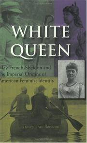 White Queen : May French-Sheldon and the imperial origins of American feminist Identity