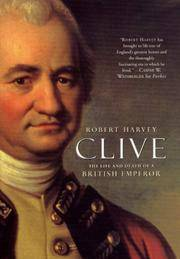 Clive The Life and Death of a British Emperor