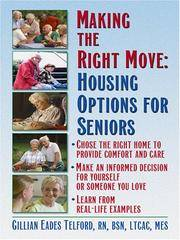 Making the Right Move: Housing Options for Seniors