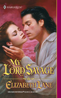 My Lord Savage (Harlequin Historical)