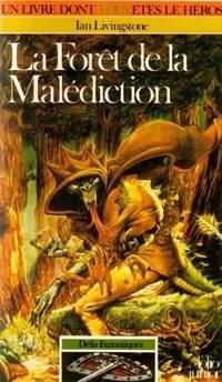 La Foret de la Malediction (Defis Fantastiques / 3)