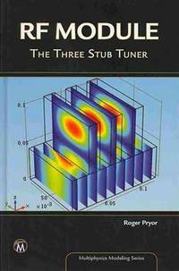RF module; the three stub tuner. (DVD-ROM included) (Multiphysics modeling series)