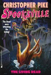 The Living Dead (Spooksville No. 21)