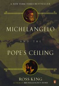 Michelangelo and the Pope's Ceiling by  Ross King - Paperback - from Good Deals On Used Books and Biblio.co.uk