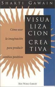 Visualización creativa: cómo usar la imaginación para...