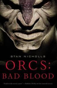 Orcs: Bad Blood (Orcs, 1)