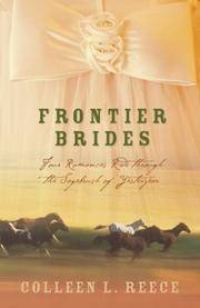 Frontier Brides Silence in the Sage/Whispers in the Wilderness/Music in the Mountains/Captives of...
