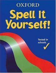 Spell It Yourself!