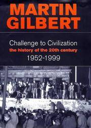 Challenge to Civilisation. A History of the 20th Century: 1952 - 1999